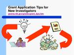 grant application tips for new investigators grants nih gov grants grant tips htm