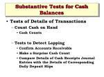 substantive tests for cash balances23
