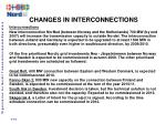 changes in interconnections