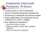 investments initial audit procedures ir factors