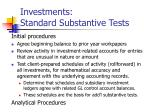 investments standard substantive tests