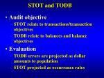 stot and todb