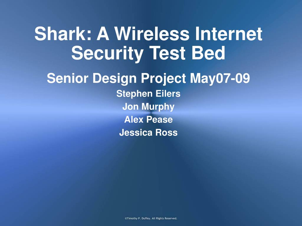 shark a wireless internet security test bed l.