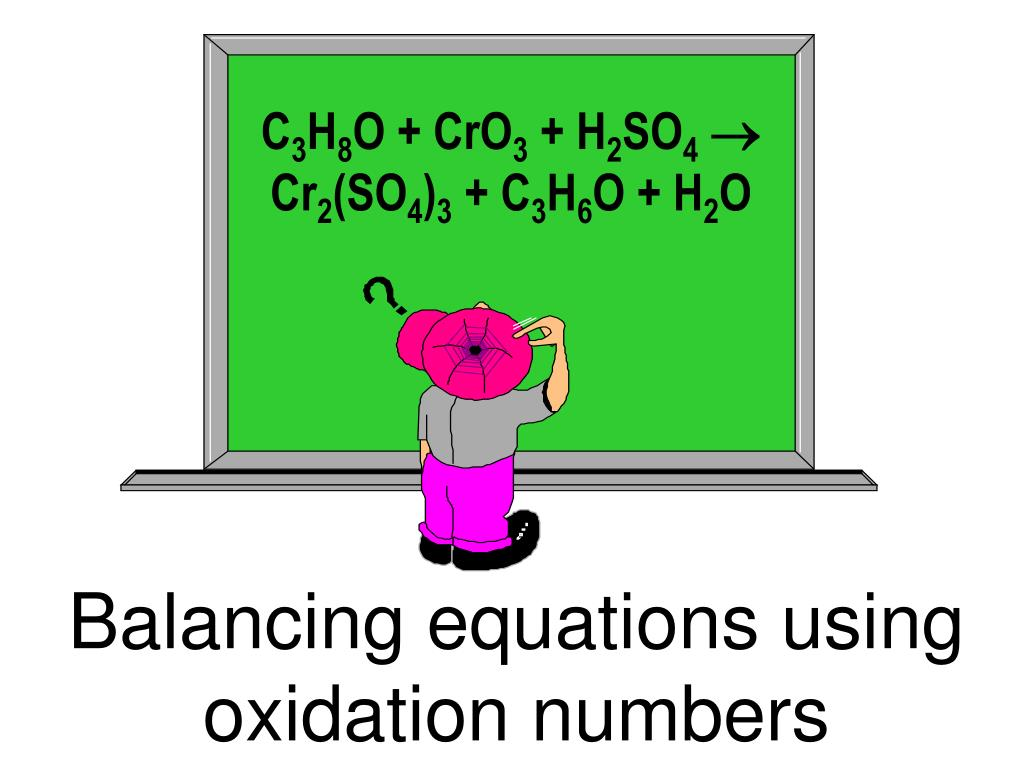 balancing equations using oxidation numbers l.