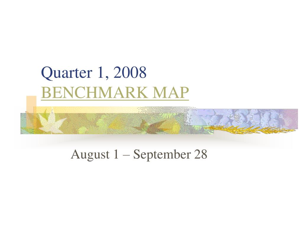 quarter 1 2008 benchmark map l.
