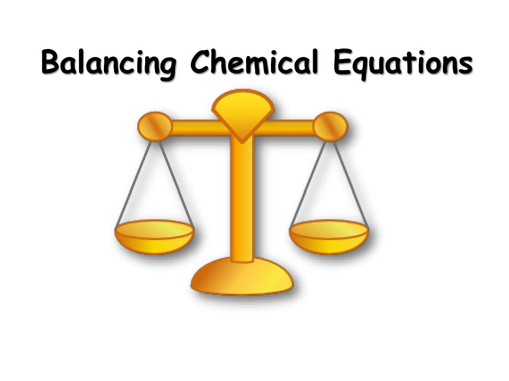 balancing chemical equations l.