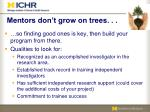 mentors don t grow on trees