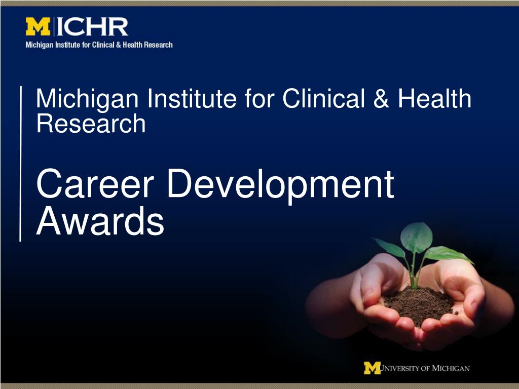 michigan institute for clinical health research career development awards l.