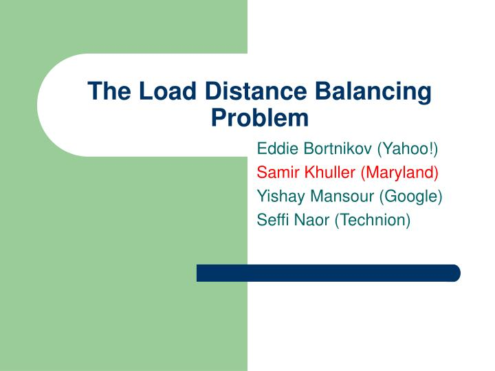 the load distance balancing problem n.