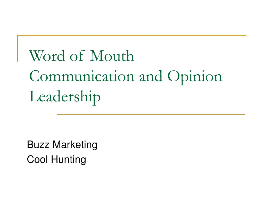 word of mouth communication and opinion leadership l.