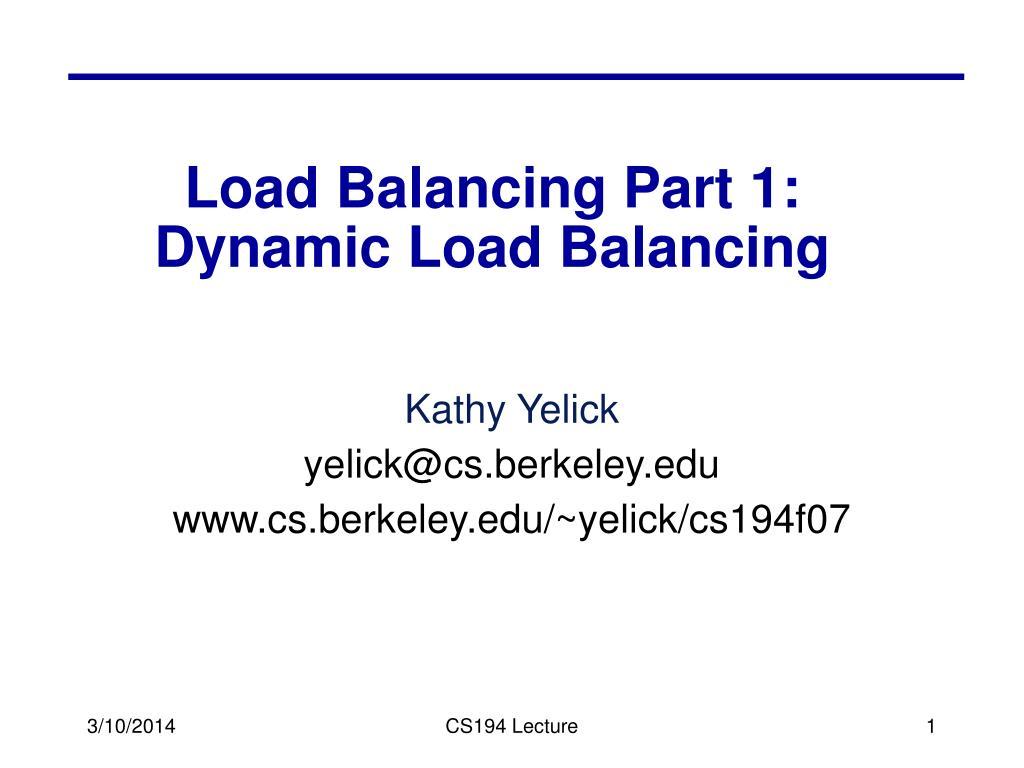 load balancing part 1 dynamic load balancing l.