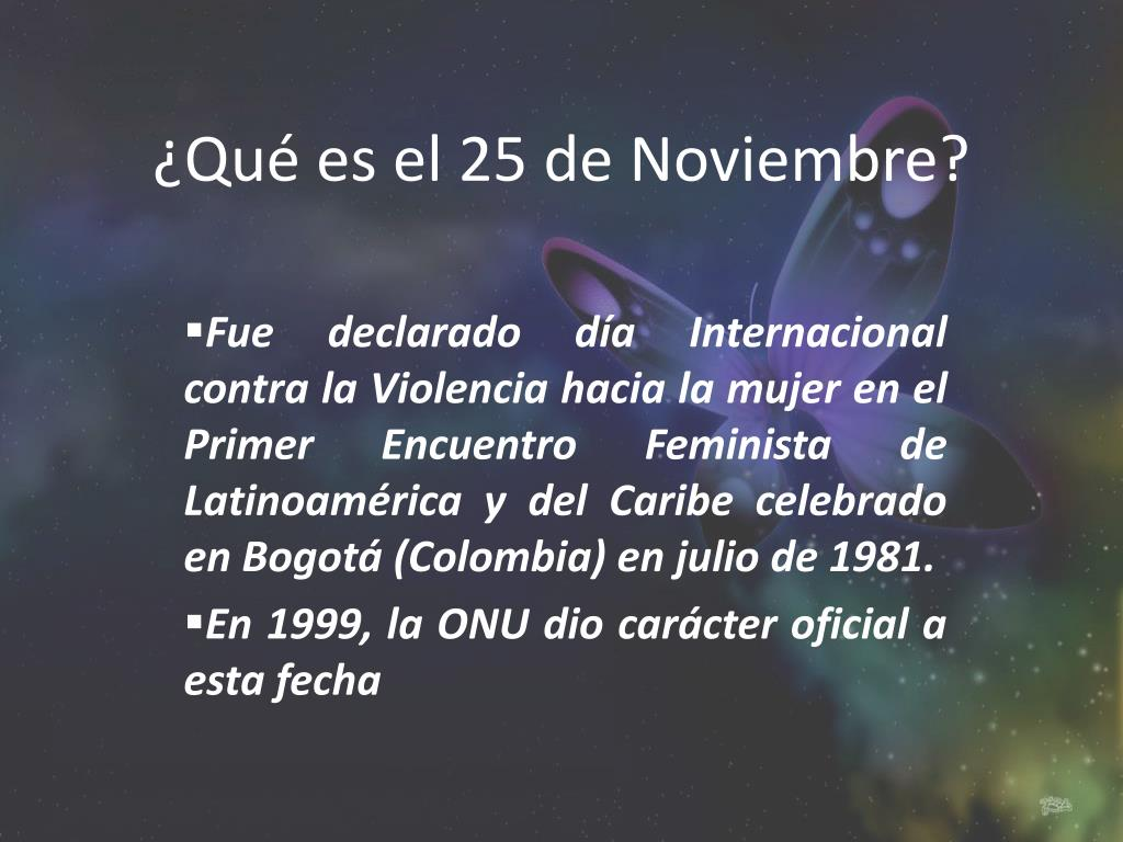 qu es el 25 de noviembre l.