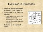 exclusion in structures