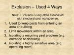 exclusion used 4 ways