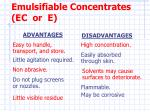 emulsifiable concentrates ec or e