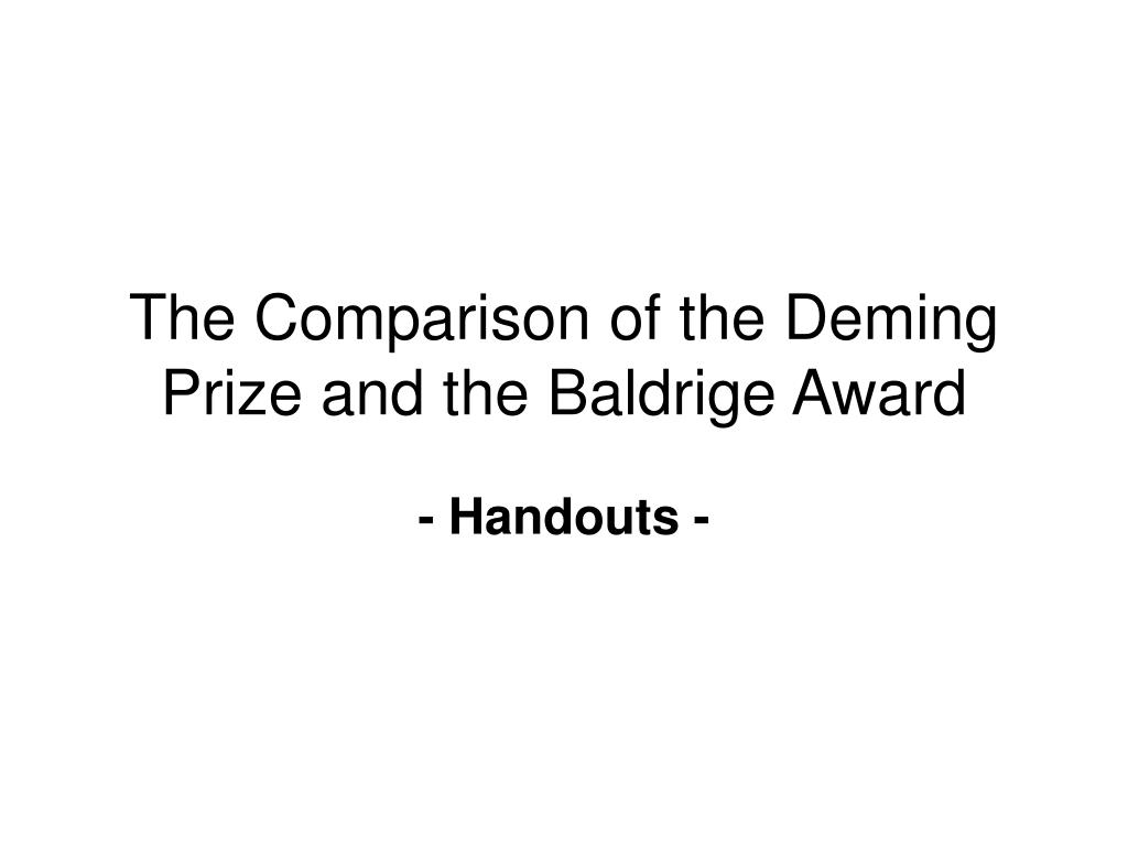 the comparison of the deming prize and the baldrige award l.