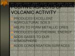 positive aspects of volcanic activity