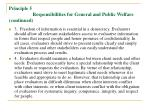 principle 5 responsibilities for general and public welfare continued