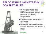 relocatable jackets zijn ook niet alles