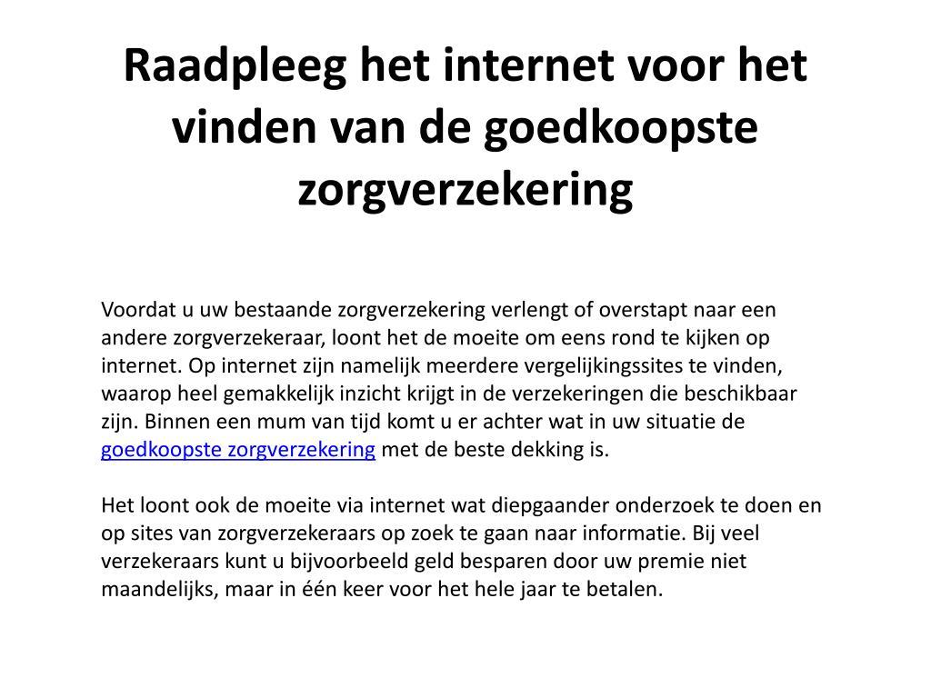 raadpleeg het internet voor het vinden van de goedkoopste zorgverzekering l.