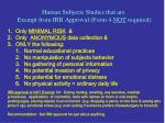 human subjects studies that are exempt from irb approval form 4 not required