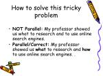 how to solve this tricky problem