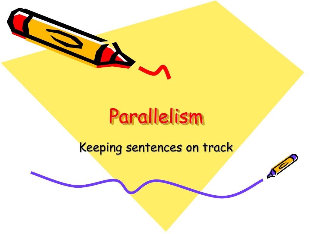 parallelism l.