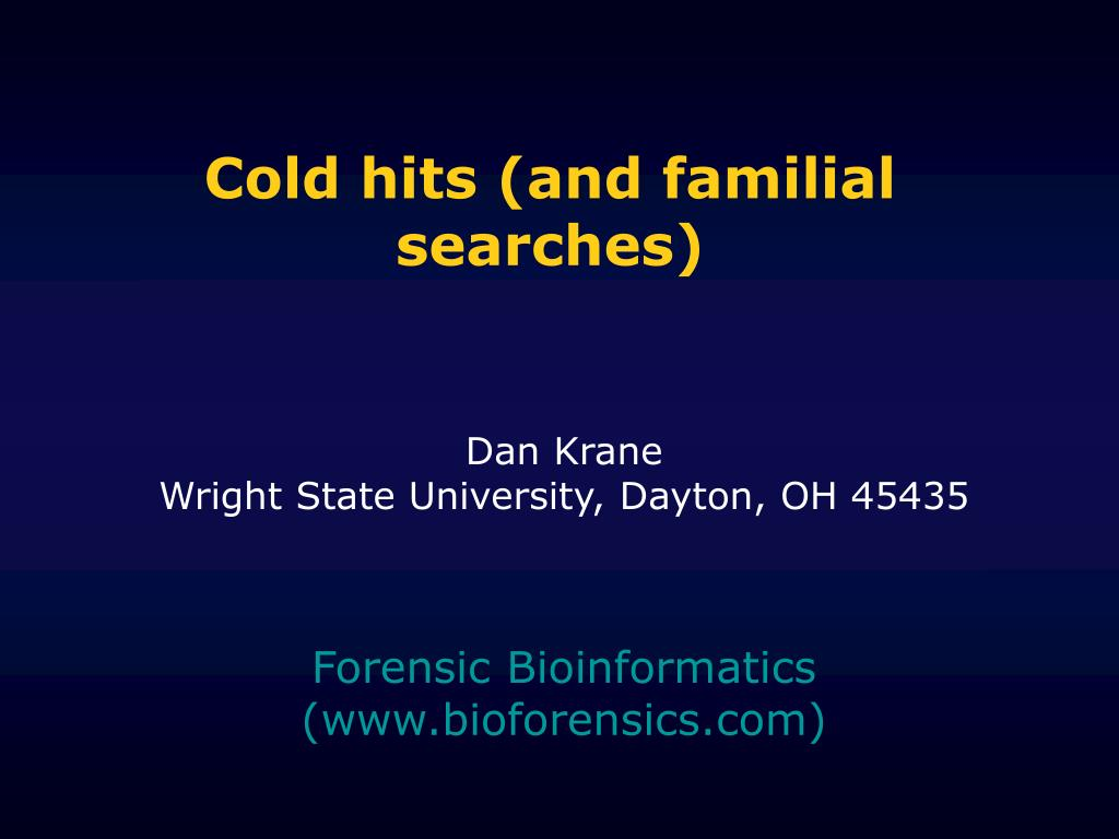cold hits and familial searches l.