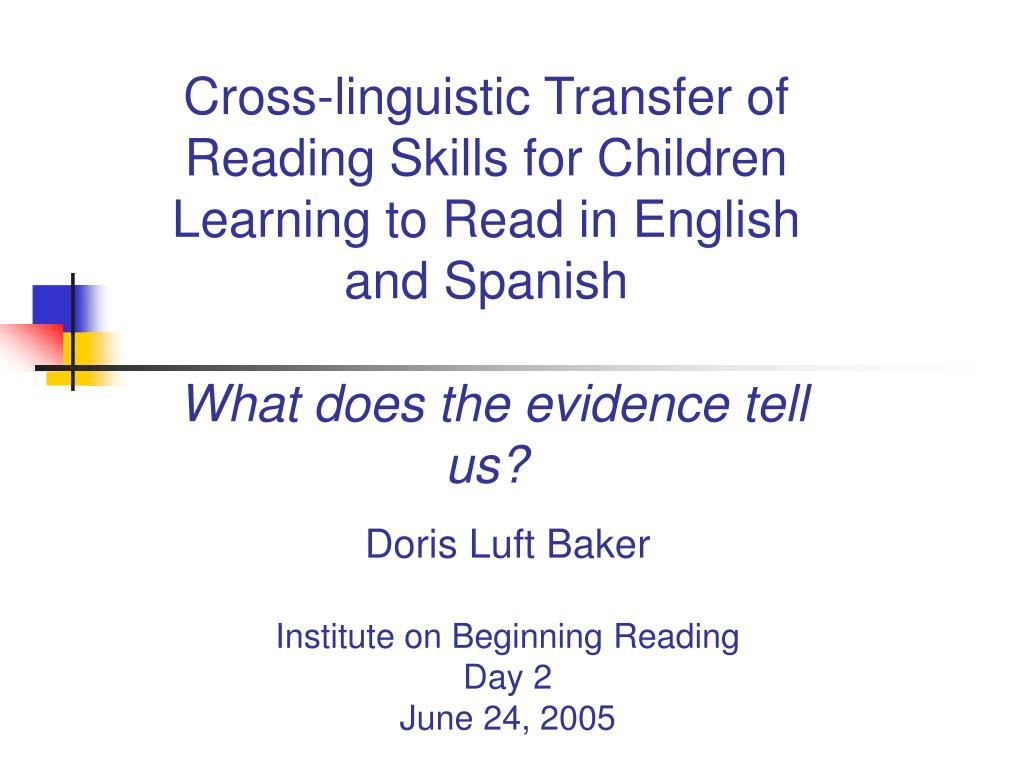 doris luft baker institute on beginning reading day 2 june 24 2005 l.