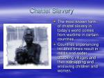 chattel slavery6