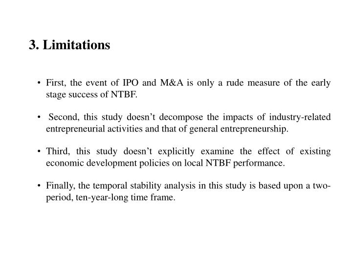 First, the event of IPO and M&A is only a rude measure of the early stage success of NTBF.