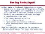 flow shop product layout