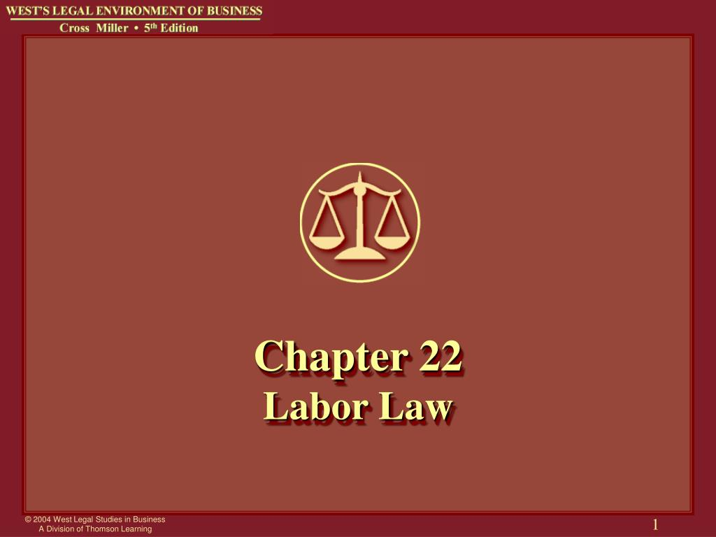 chapter 22 labor law l.