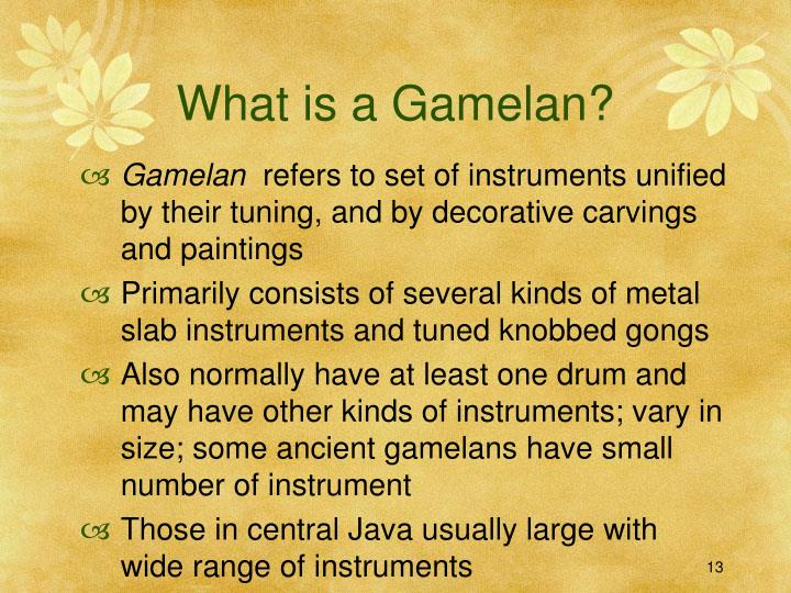 What is a Gamelan?