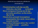 perumusan masalah problem statement