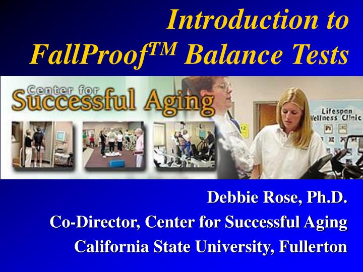 introduction to fallproof tm balance tests n.