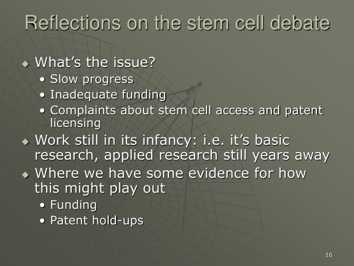 Reflections on the stem cell debate