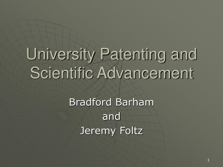University Patenting and Scientific Advancement