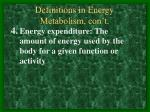 definitions in energy metabolism con t