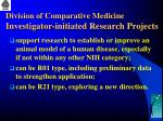 division of comparative medicine investigator initiated research projects