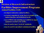 division of research infrastructure facilities improvement programs11