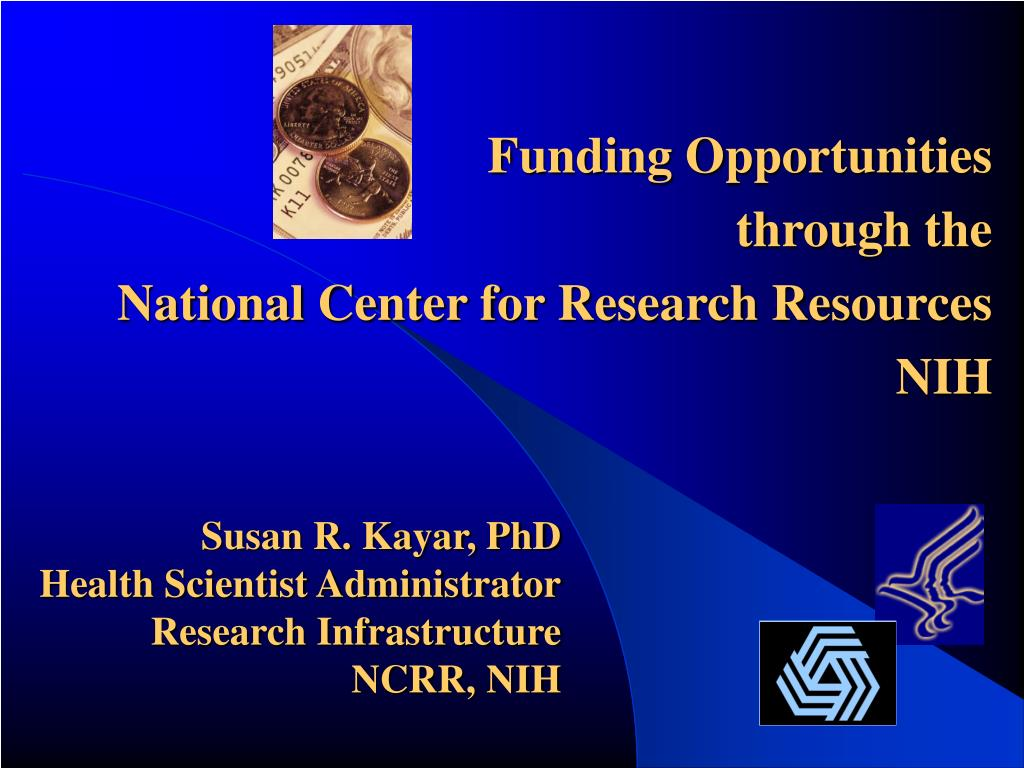 susan r kayar phd health scientist administrator research infrastructure ncrr nih l.