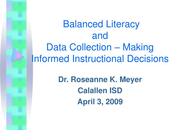 balanced literacy and data collection making informed instructional decisions n.