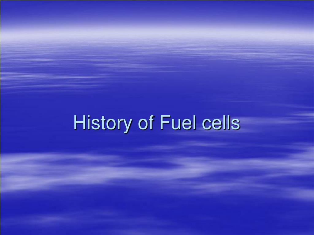 history of fuel cells l.