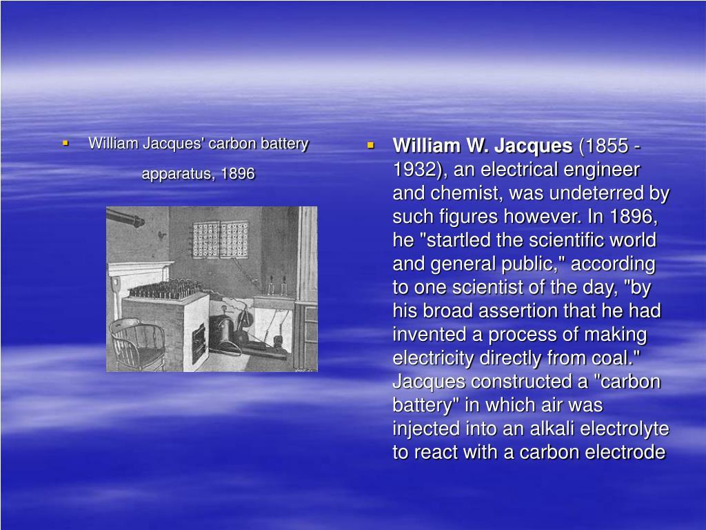 William Jacques' carbon battery apparatus, 1896