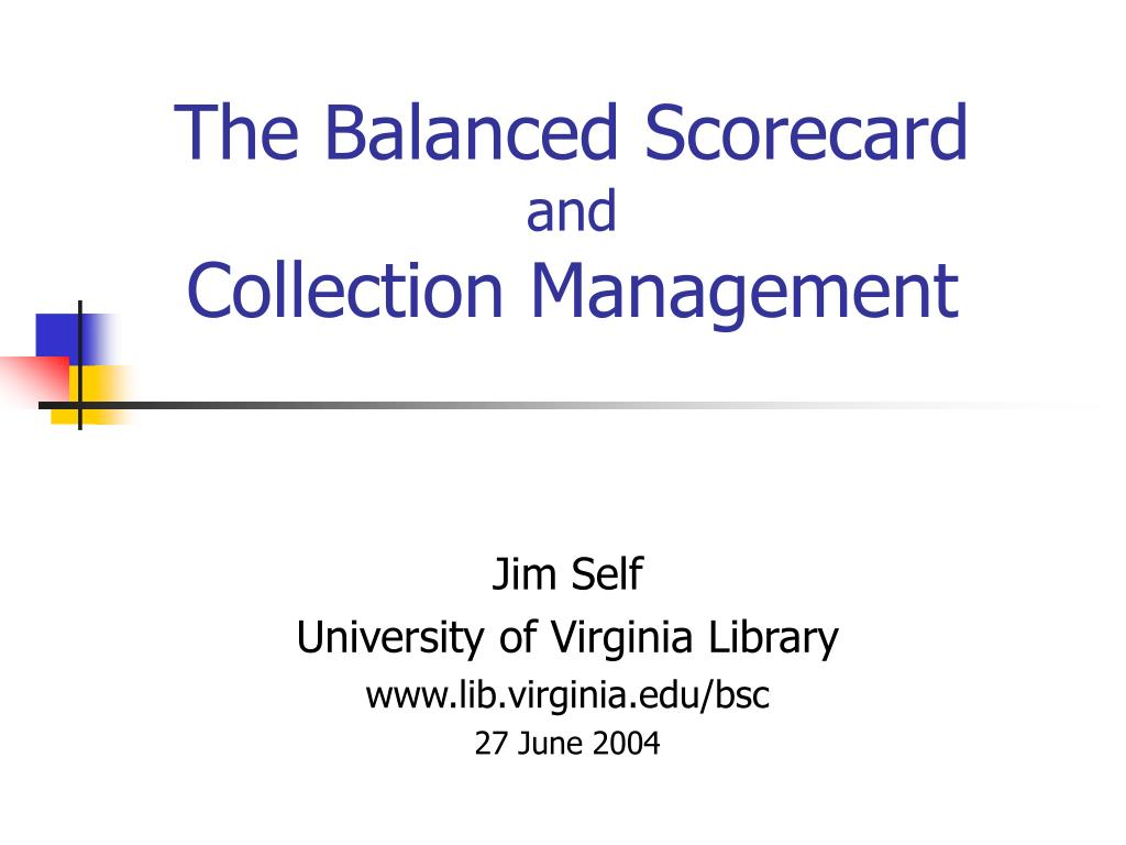 the balanced scorecard and collection management l.