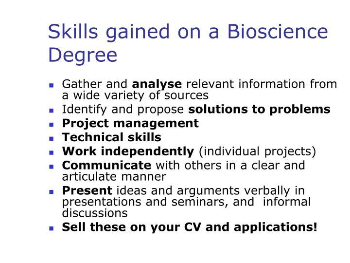 Skills gained on a bioscience degree