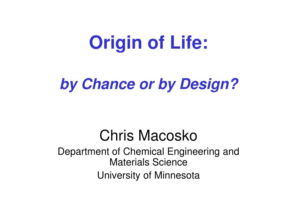 origin of life by chance or by design l.