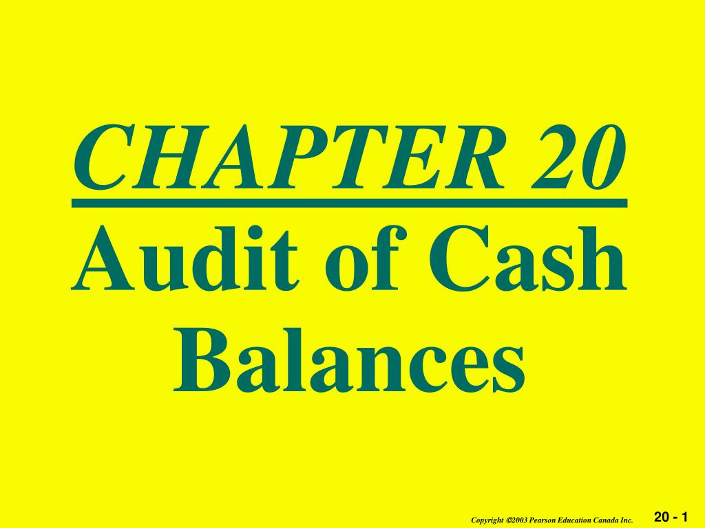chapter 20 audit of cash balances l.