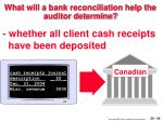 what will a bank reconciliation help the auditor determine34